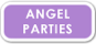 30 Minute Angel Party Segment